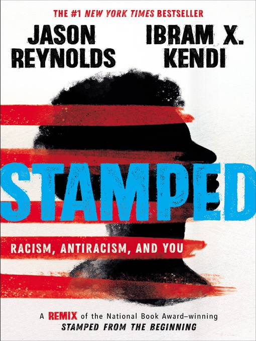 Stamped—Racism, Antiracism, and You