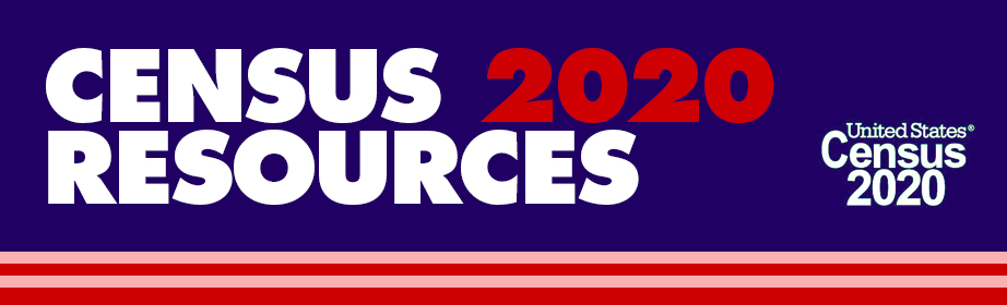 Census 2020 Resources
