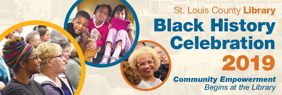 Black History Celebration 2019 - Community Empowerment Begins at the Library