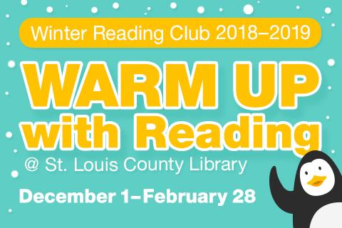 Warm Up with Reading - Winter Reading Club December 1, 2018-February 28, 2019