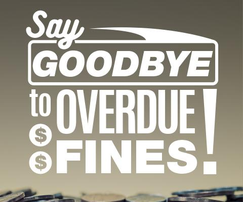 Say Goodbye to Overdue Fines